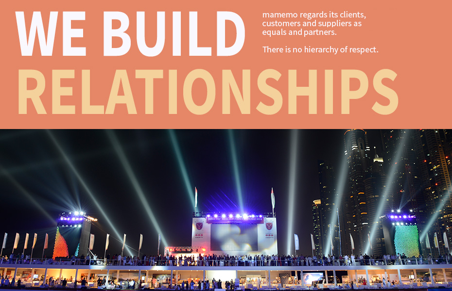 As an event management company we build relationships.